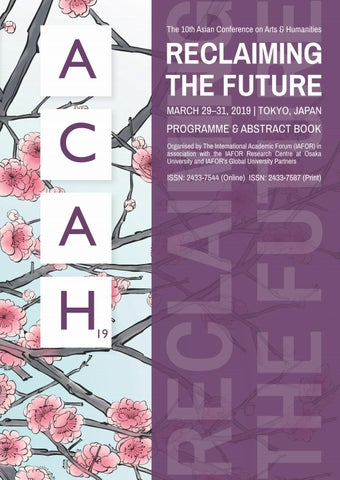 ACAH2019 Conferene Programme and Abstract Book by IAFOR - issuu