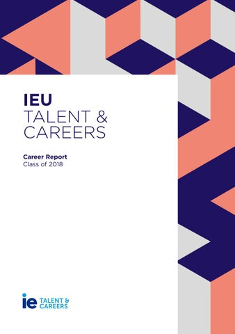 IEU Talent and Careers - Career Report Class of 2018 by IE