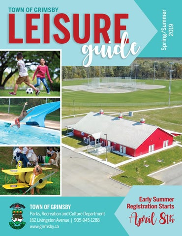 Town of Grimsby Spring/Summer 2019 Leisure Guide by Town of Grimsby