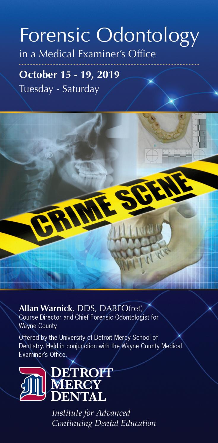 Detroit Mercy Dental Forensic Odontology Ce Course By University Of Detroit Mercy School Of Dentistry Issuu