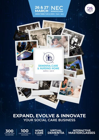 Dementia, Care & Nursing Home Expo 2019 by Prysm Group - issuu