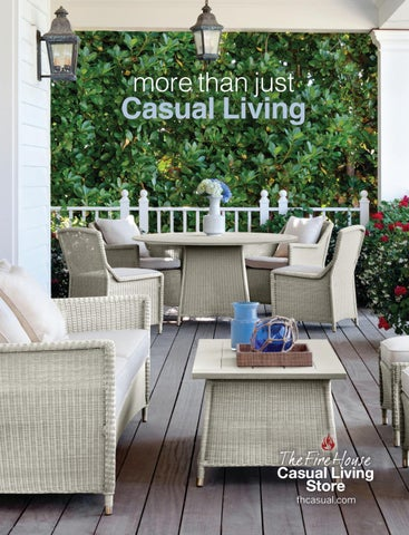 Fire House Casual Living Stores Spring 2019 Look Book Stylish Outdoor Furniture On Sale