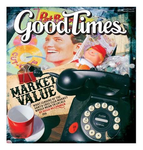 Good Times Santa Cruz March 20-26, 2019 by Metro Publishing