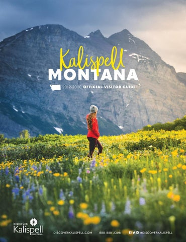 Kalispell, Montana: Official 2019-2020 Visitor Guide by