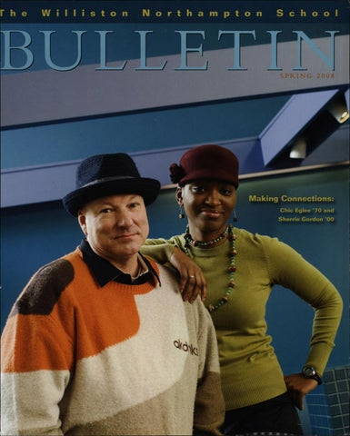 785cebd64c6 Bulletin - Spring 2008 by Williston Northampton School - issuu