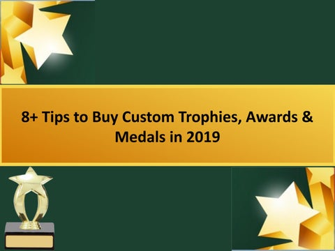 8+ Tips to Buy Custom Trophies, Awards & Medals in 2019 by