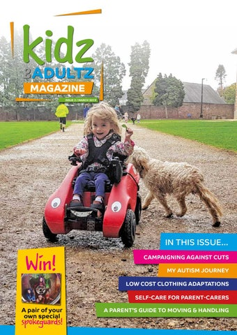 199b557970479 Kidz to Adultz Magazine March 2019 by Disabled Living - issuu