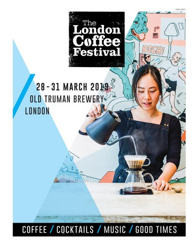 The London Coffee Festival Magazine 2019 By Allegra Events