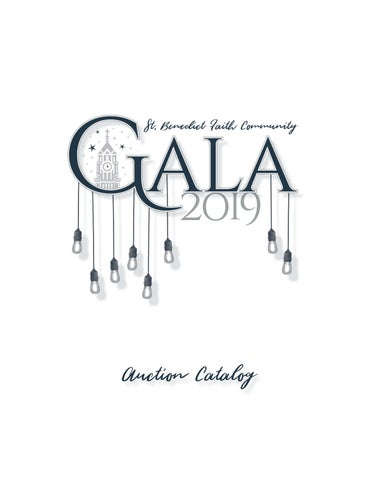 Gala 2019 Auction Item Catalog by Rachel Gemo - issuu