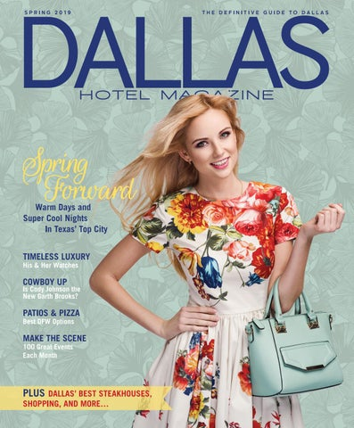 6d432d7fe8d2 Dallas Hotel Magazine Spring 2019 by Dallas Hotel Magazine - issuu