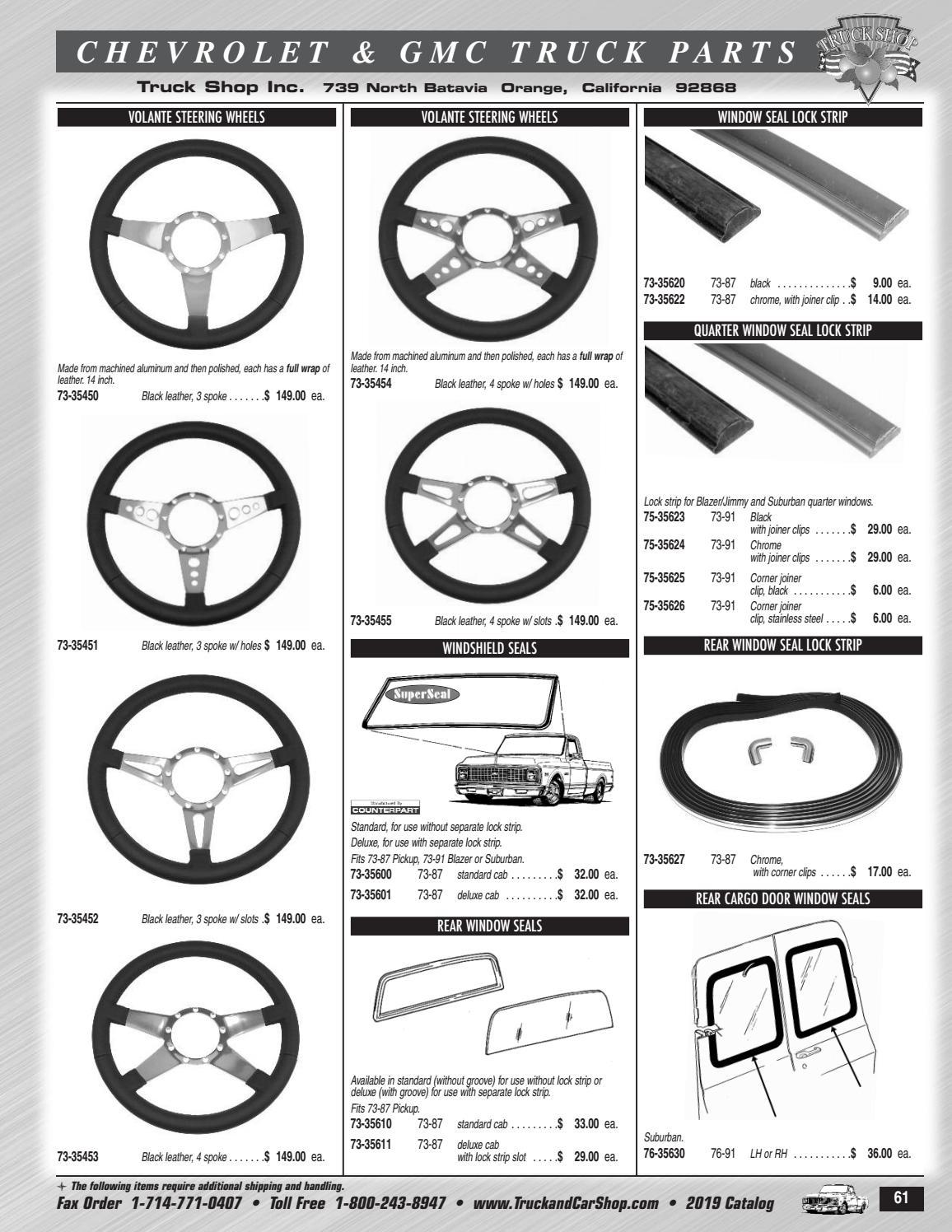 1973-1987 Chevrolet /& GMC Pickups with Slot for Lockstrip Rear Windshield Gasket
