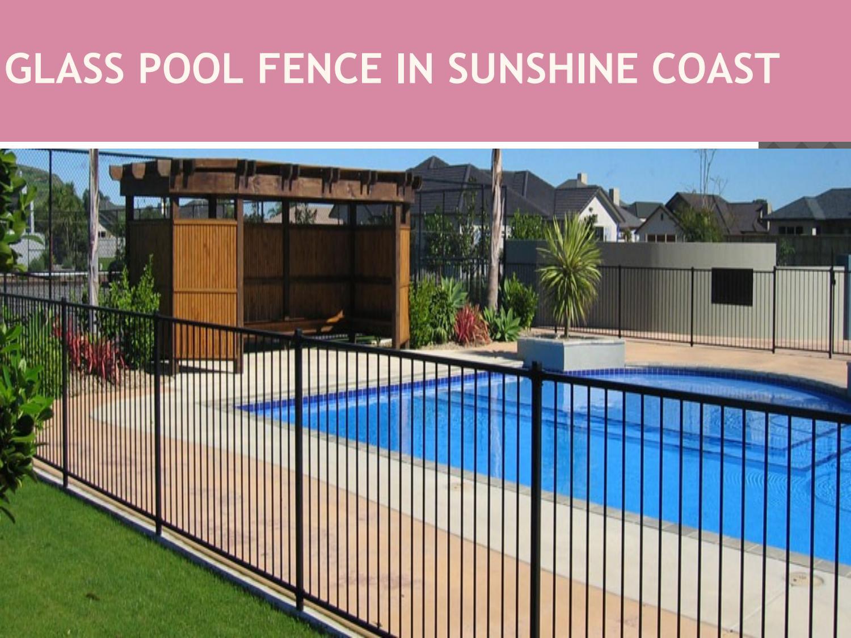 Pool Fence Sunshine Coast By Jonnystokes5 Issuu