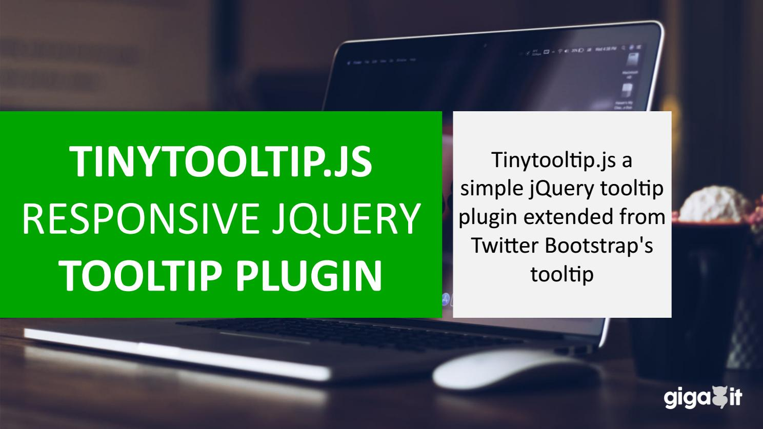 TINYTOOLTIP JS – RESPONSIVE JQUERY TOOLTIP PLUGIN by