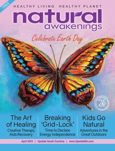 54675fb59cc26 April 2019 Natural Awakenings Upstate by Natural Awakenings Upstate ...