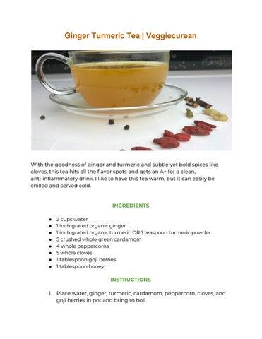 Ginger Turmeric Tea   Veggiecurean by Veggiecurean - issuu