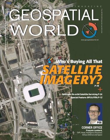 Geospatial World Magazine: July August 2018 by Geospatial