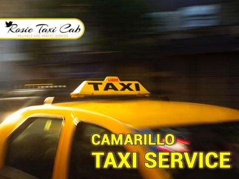 9361961a0492 Unforgettable yet affordable Camarillo Taxi Service Experience