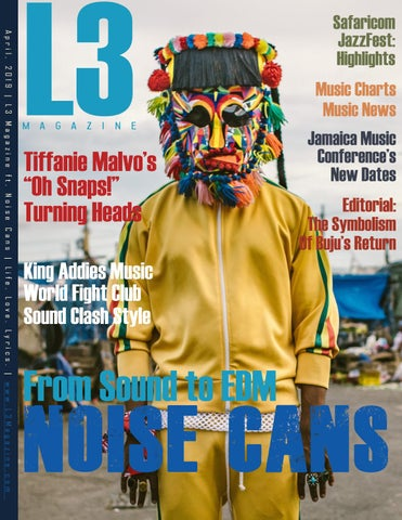L3 Magazine ft  Noise Cans - April, 2019 by L3 Magazine - issuu
