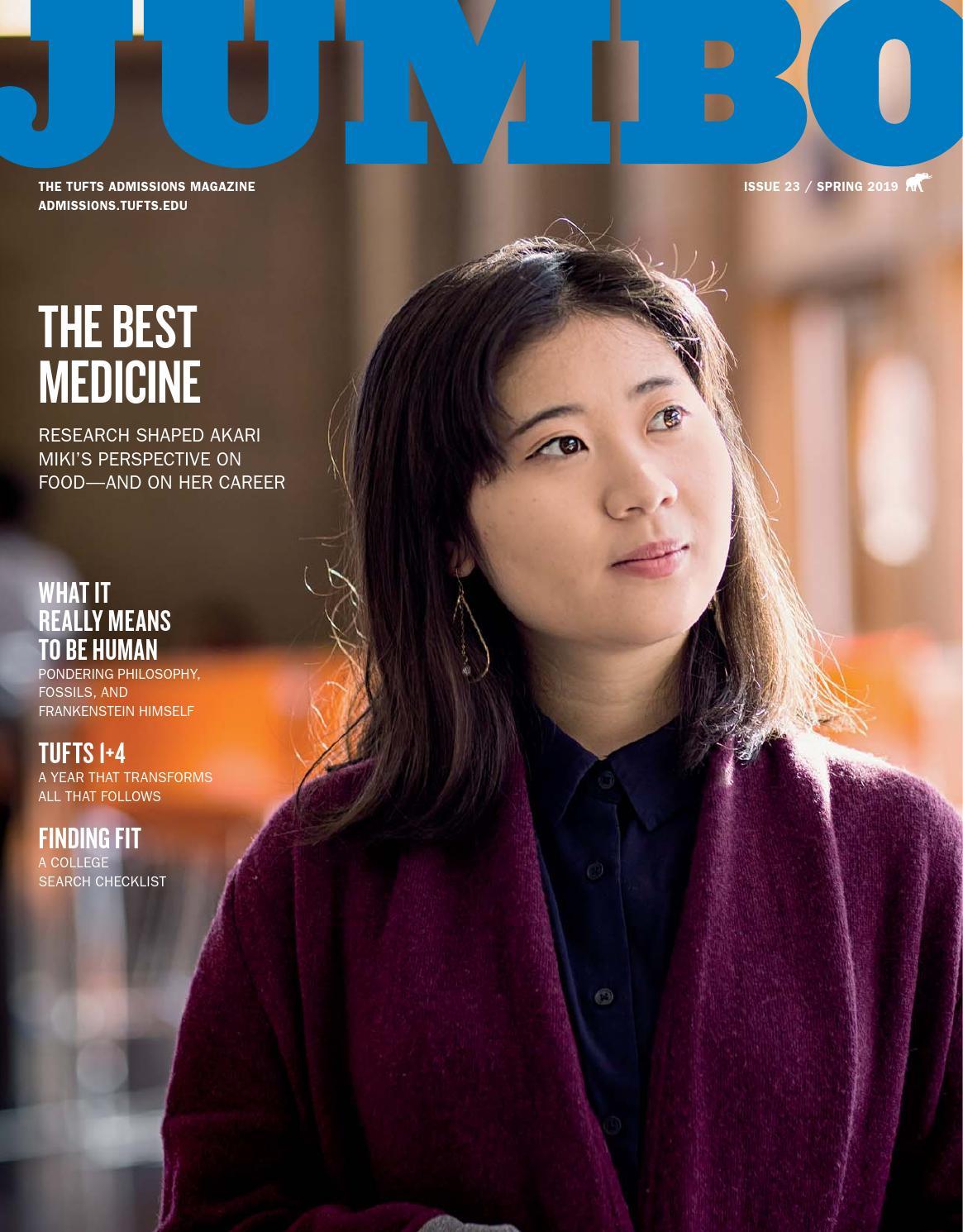 JUMBO Magazine - Spring 2019 by TuftsAdmissions - issuu