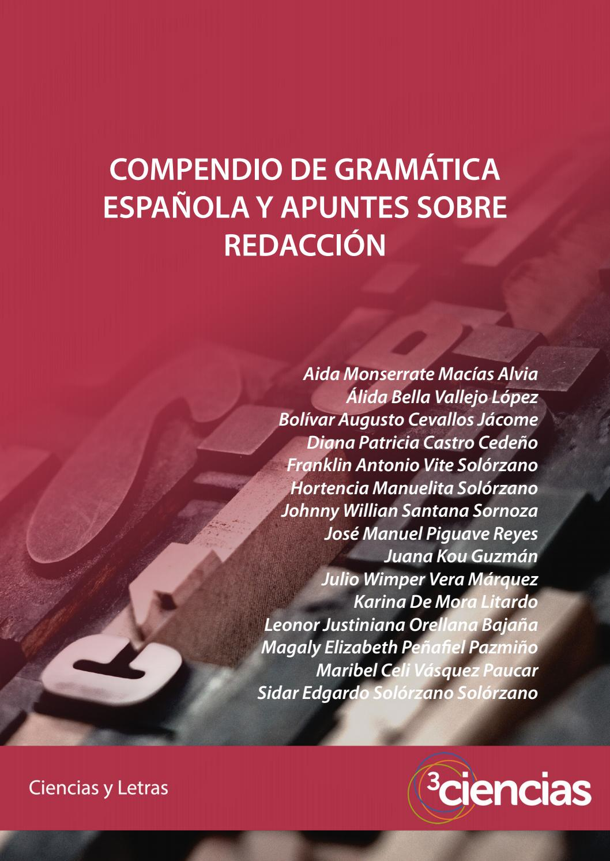 Compendio De Gramática Española Y Apuntes Sobre Redacción By