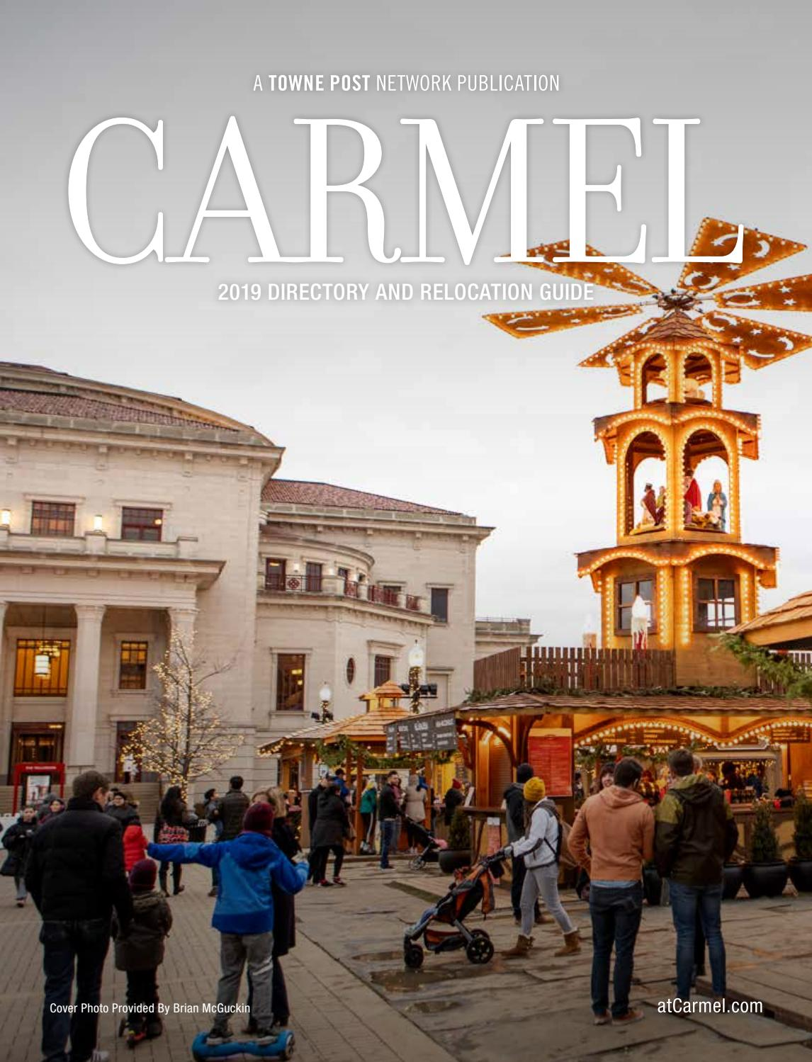 Carmel Magazine 2019 Directory And Relocation Guide By Towne Post Network Inc Issuu