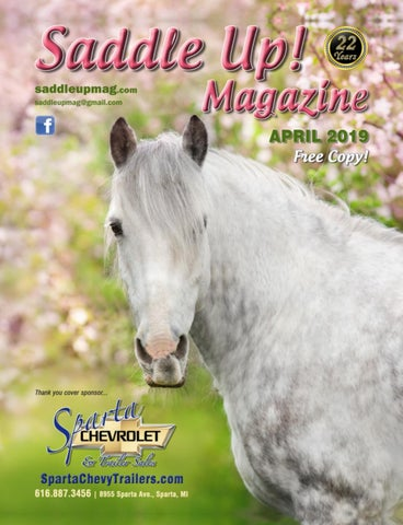 April 2019 Saddle Up! Magazine by Saddle Up! Magazine - issuu