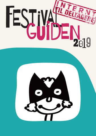 039ffcdbc77e Festivalguiden 2019 by Teatercentrum - issuu