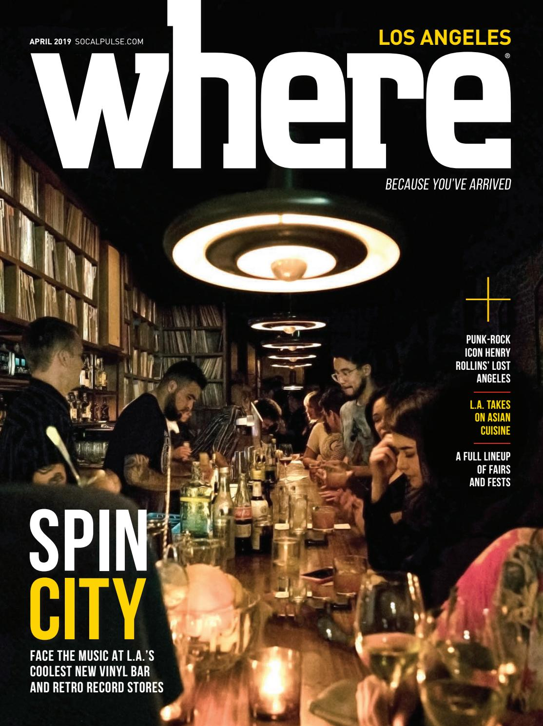 6d7c22e355b0 Where Magazine Los Angeles April 2019 by SoCalMedia - issuu