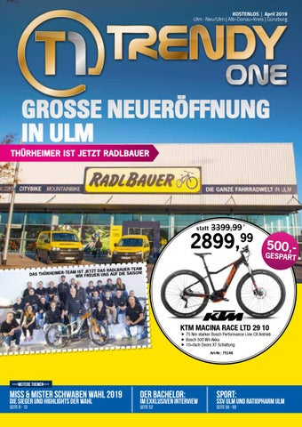 12fca50df85234 TRENDYone   Das Magazin - Ulm - April 2019 by ad can do GmbH & Co ...