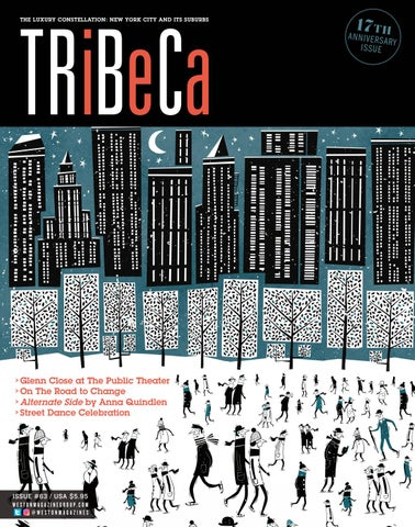 Tribeca 63 by Weston Magazine Group - issuu