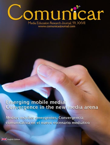 Comunicar 59: Emerging mobile media by Revista Comunicar - issuu