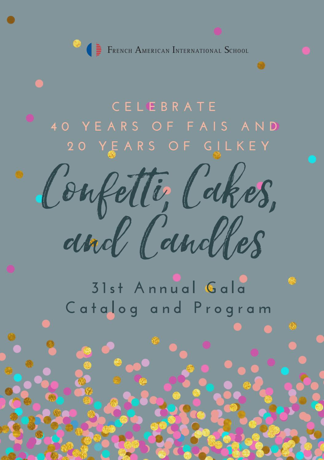 Confetti, Cakes, and Candles -- FAIS 31st Annual Gala by French
