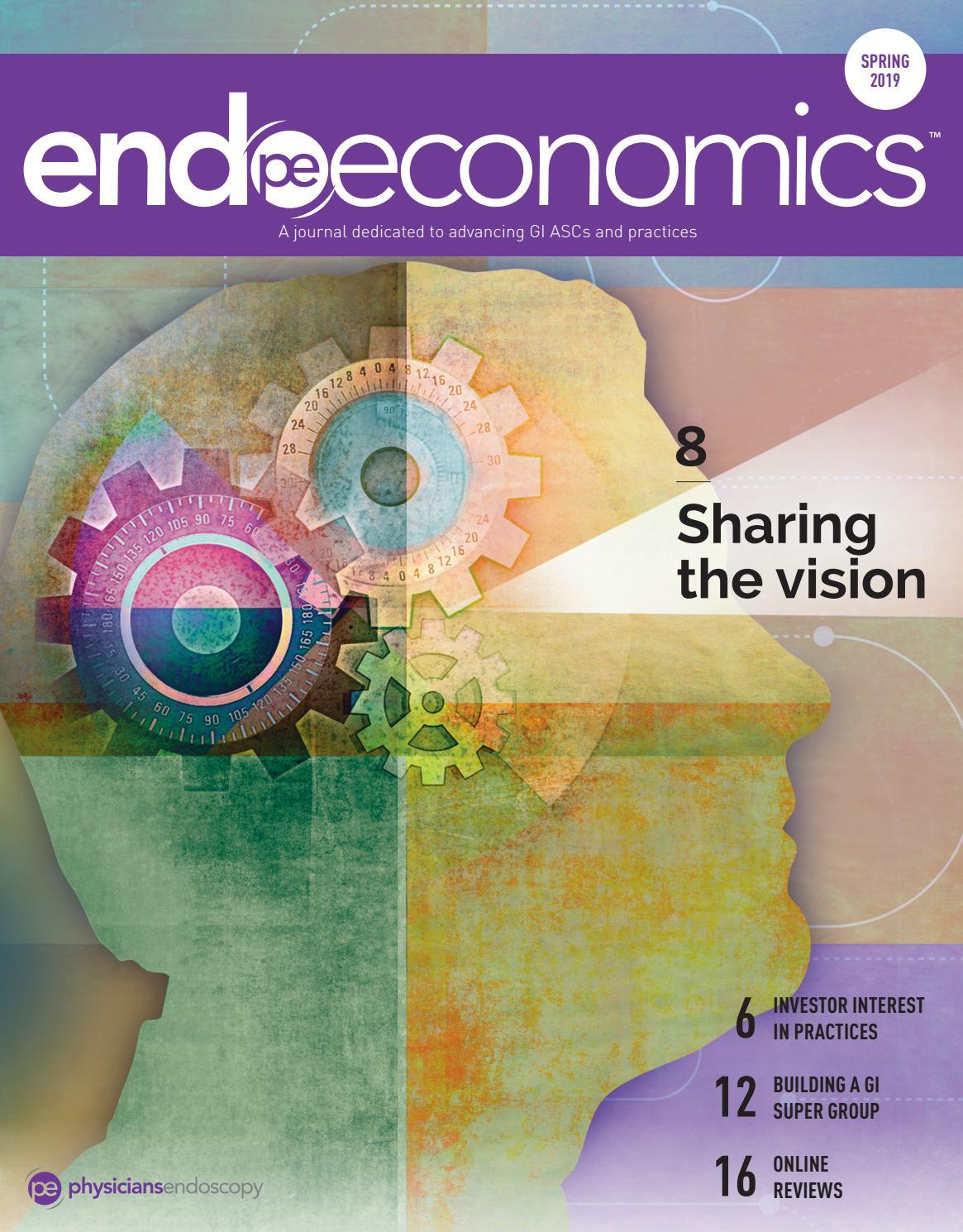 Endoscope Design: EndoEconomics Spring 2019 Issue By Physicians Endoscopy