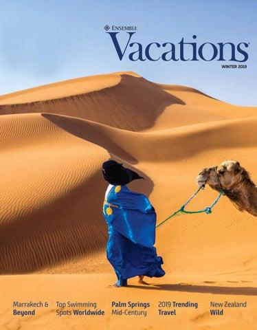 Ensemble Vacations Magazine by Ensemble Travel - issuu