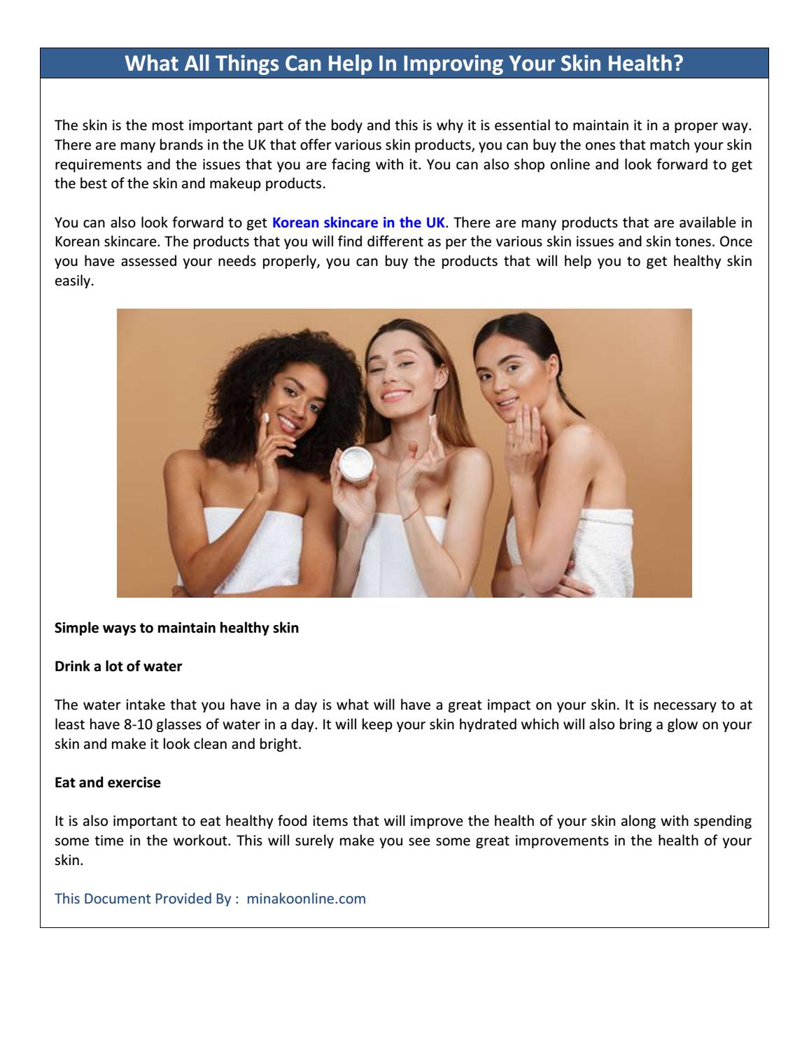What All Things Can Help In Improving Your Skin Health By Bantina Mangua Issuu