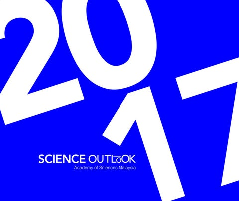 Science Outlook Report 2017 by Academy of Sciences Malaysia