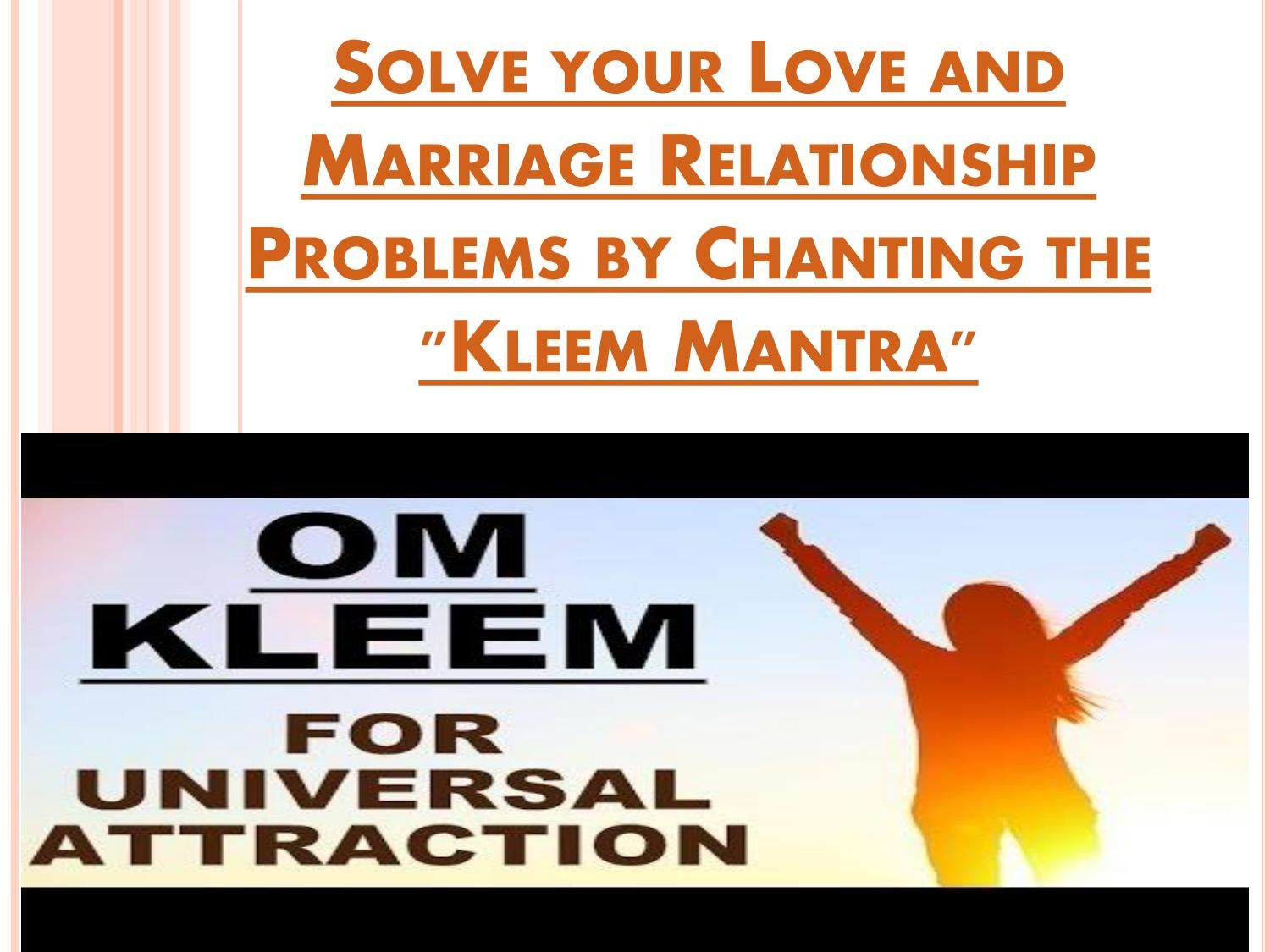 Solve your Love and Marriage Relationship Problems by Chanting the