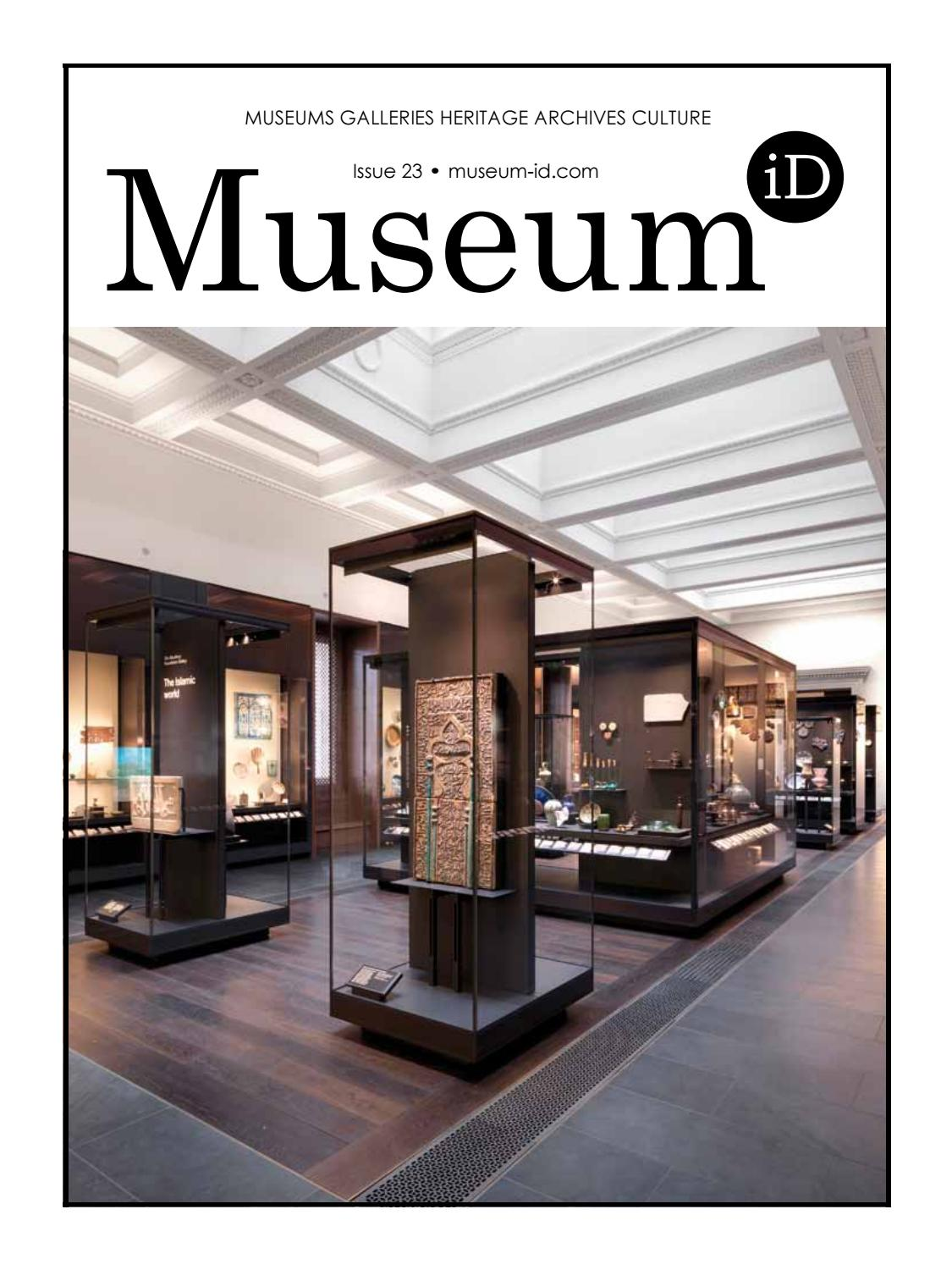 Museum-iD magazine, Issue 23 by Museum Identity Ltd - issuu