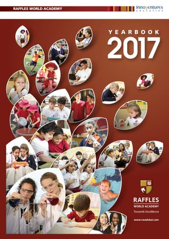 Year Book 2017 by Raffles World Academy - issuu