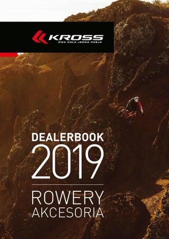 ea9e46dda5dc0 Kross DEALERBOOK 2019 ROWERY AKCESORIA by Kross - issuu