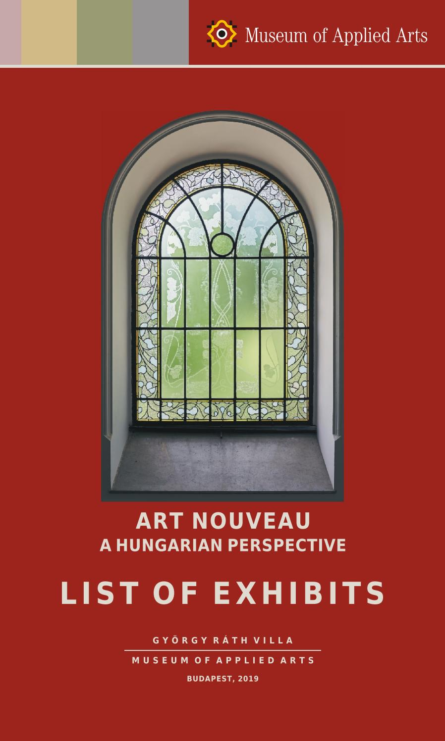 Art Nouveau A Hungarian Perspective List Of Exhibits By Iparmuveszeti Muzeum Museum Of Applied Arts Budapest Issuu
