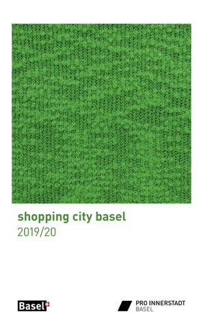 12e63672bc8afb shopping city basel Guide '19 by Pro Innerstadt Basel - issuu