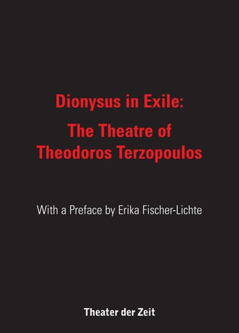 Dionysus in Exile  The Theatre of Theodoros Terzopoulos by