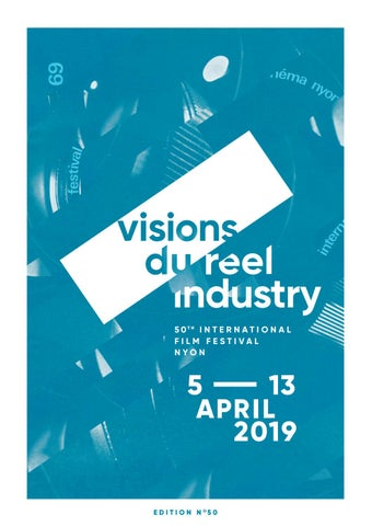 Catalogue Industry 2019 Visions Du Reel By Antigonipapantoni Issuu