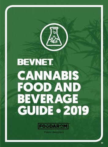 2019 Cannabis Food & Beverage Guide by BevNET com - issuu