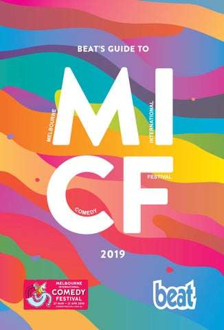 0841325e2a11a Beat s Guide to Melbourne International Comedy Festival 2019 by ...
