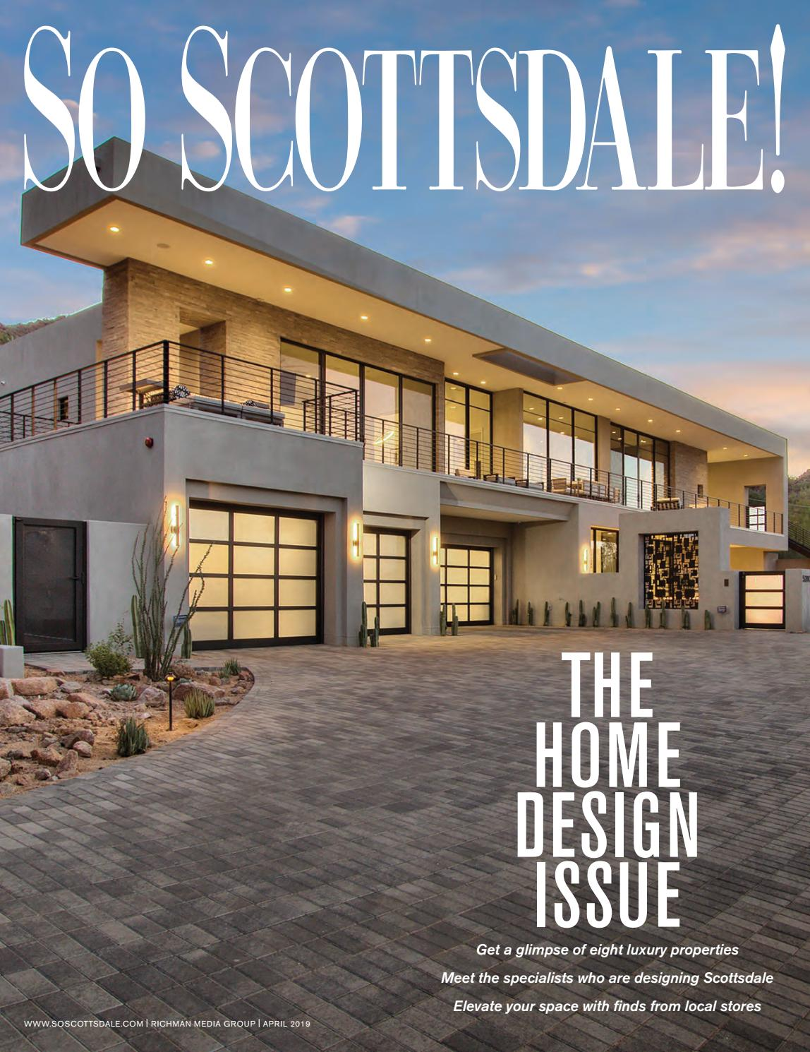 Real Estate Vission House Am Intermediat Cu 20 Mai Best New Interior Designers So Scottsdale April 2019 By Richman Media Group - Issuu