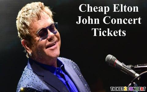 Cheap Tickets Concert >> Elton John Concert Cheap Tickets By Olivia Ava Issuu