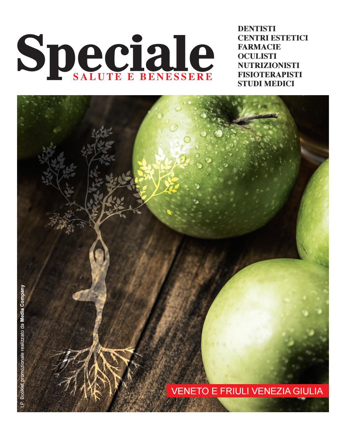 Salute Benessere Veneto Friuli Focus N 5 By Media Company Issuu