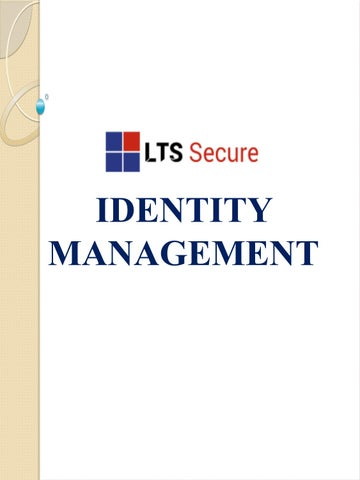 LTS Secure Identity Management for Cyber Security by Rahul